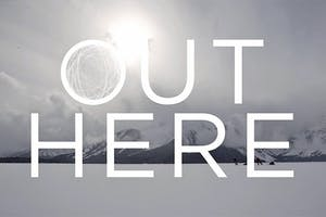 Out Here - Episode 1