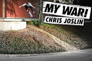 Chris Joslin: My War