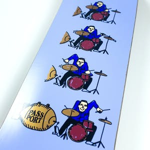 PASS~PORT What U Thought Skateboard Deck - Drums