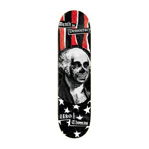 "Zero Thomas Death to Democracy 8.25"" Skateboard Deck"